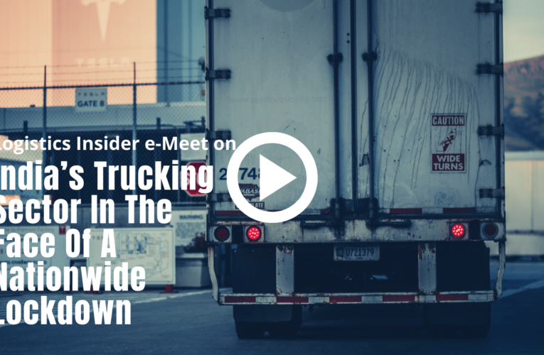 Experts throw light on ground realities of India's Trucking Sector during lockdown